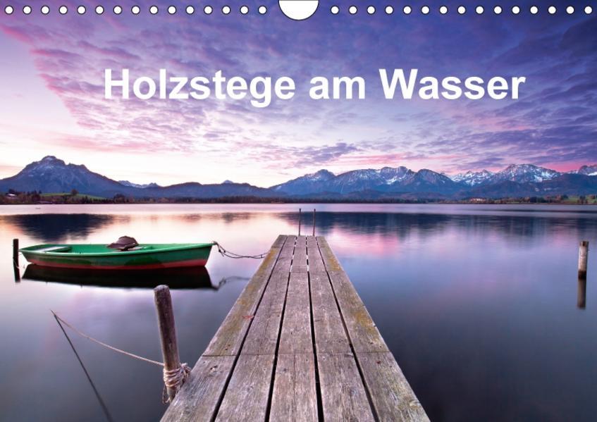 Holzstege am Wasser (Wandkalender 2017 DIN A4 quer) - Coverbild