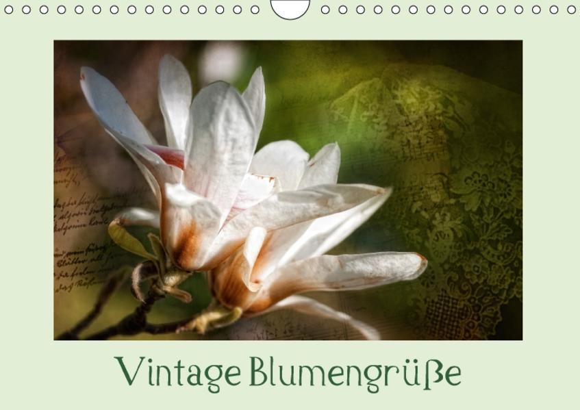 Vintage Blumengrüße (Wandkalender 2017 DIN A4 quer) - Coverbild