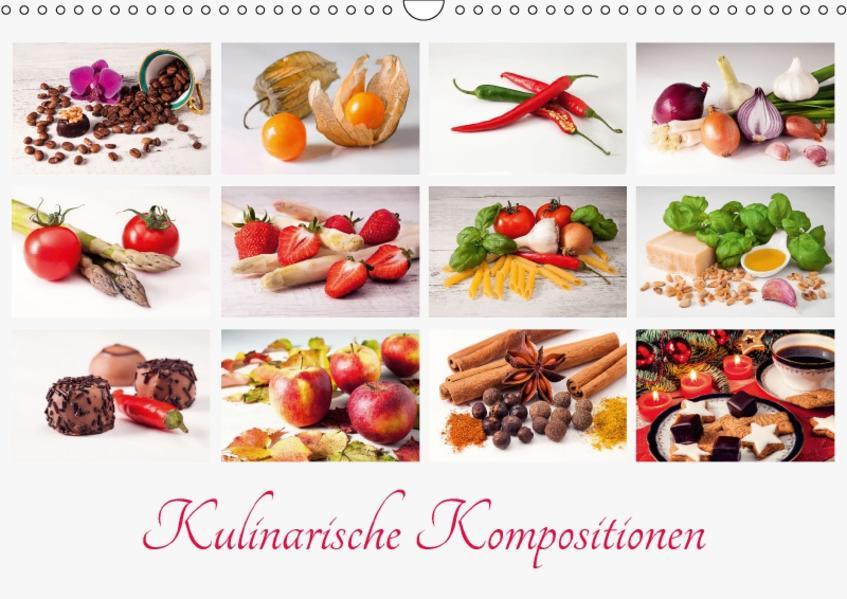 Kulinarische Kompositionen (Wandkalender 2017 DIN A3 quer) - Coverbild
