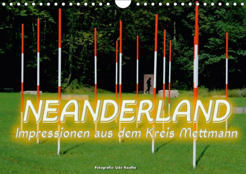 Neanderland 2017 - Impressionen aus dem Kreis Mettmann (Wandkalender 2017 DIN A4 quer) - Coverbild