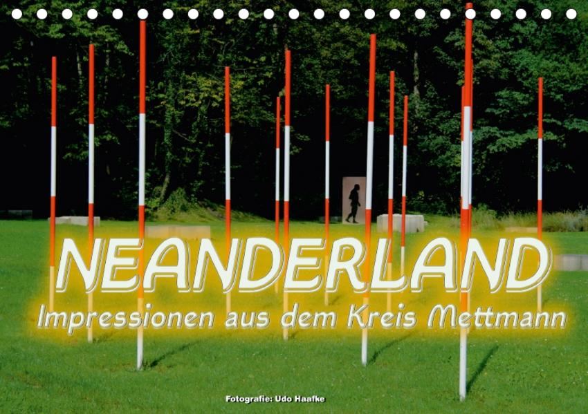 Neanderland 2017 - Impressionen aus dem Kreis Mettmann (Tischkalender 2017 DIN A5 quer) - Coverbild