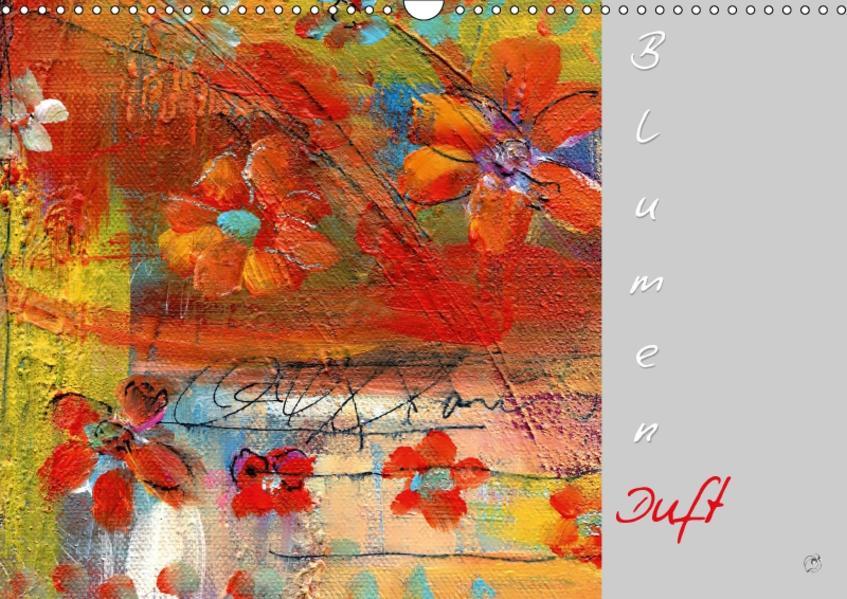 Blumenduft (Wandkalender 2017 DIN A3 quer) - Coverbild