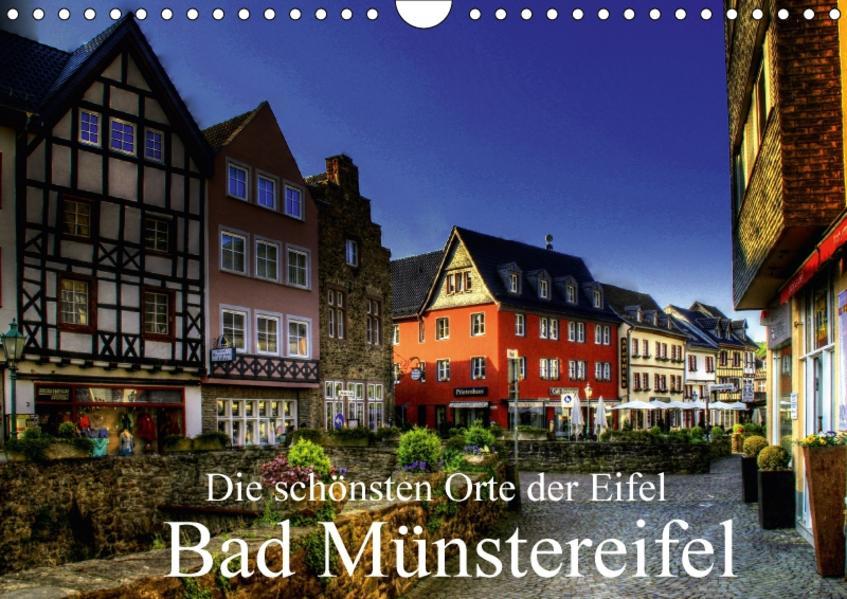Die schönsten Orte der Eifel - Bad Münstereifel (Wandkalender 2017 DIN A4 quer) - Coverbild