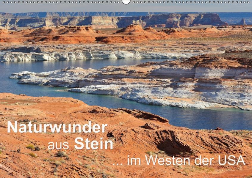 Naturwunder aus Stein im Westen der USA (Wandkalender 2017 DIN A2 quer) - Coverbild