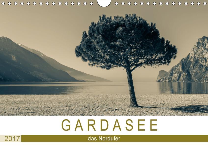 GARDASEE - das Nordufer (Wandkalender 2017 DIN A4 quer) - Coverbild