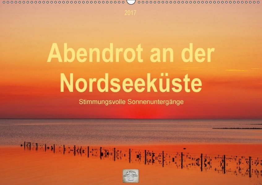 Abendrot an der Nordseeküste (Wandkalender 2017 DIN A2 quer) - Coverbild