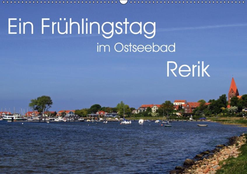 Ein Frühlingstag im Ostseebad Rerik (Wandkalender 2017 DIN A2 quer) - Coverbild