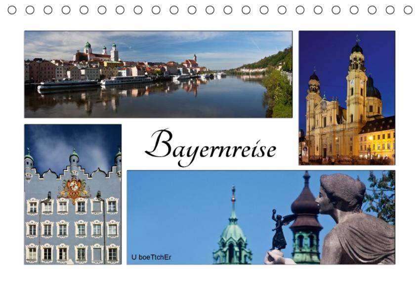 Bayernreise (Tischkalender 2017 DIN A5 quer) - Coverbild