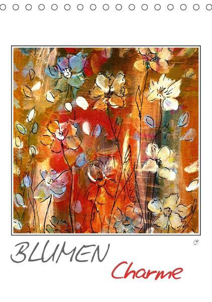 Blumencharme (Tischkalender 2017 DIN A5 hoch) - Coverbild