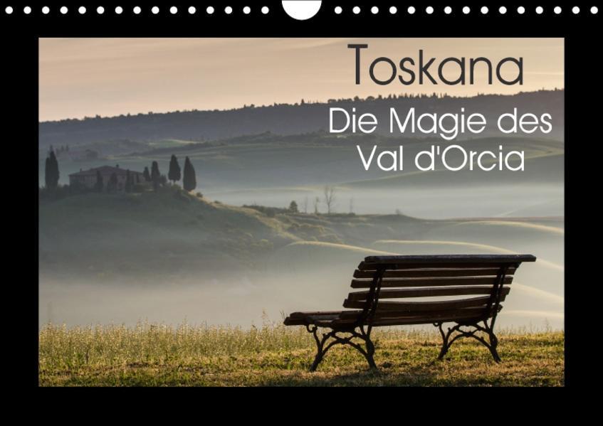 Toskana - Die Magie des Val d'Orcia (Wandkalender 2017 DIN A4 quer) - Coverbild