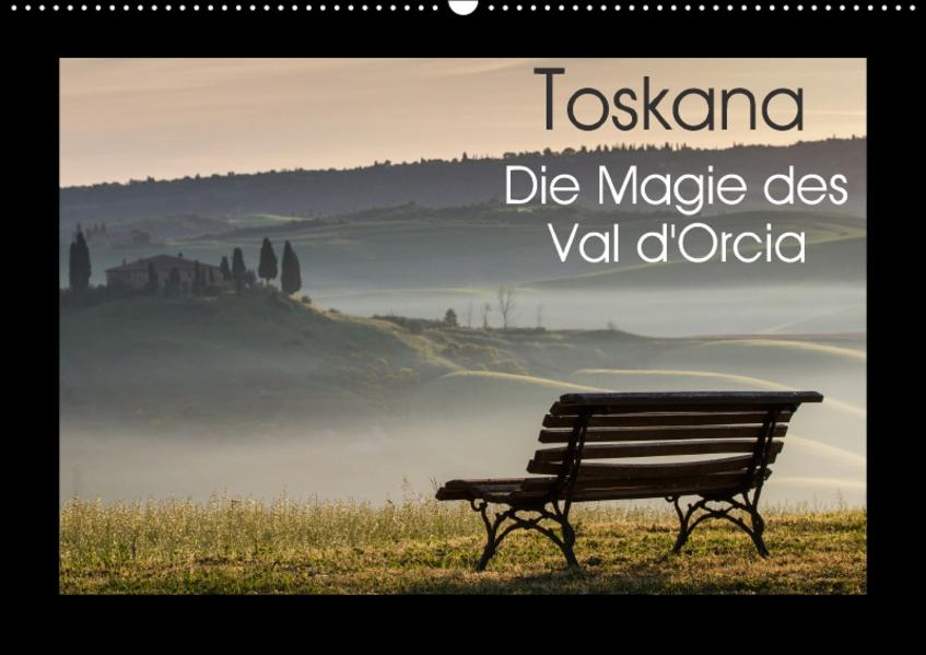 Toskana - Die Magie des Val d'Orcia (Wandkalender 2017 DIN A2 quer) - Coverbild