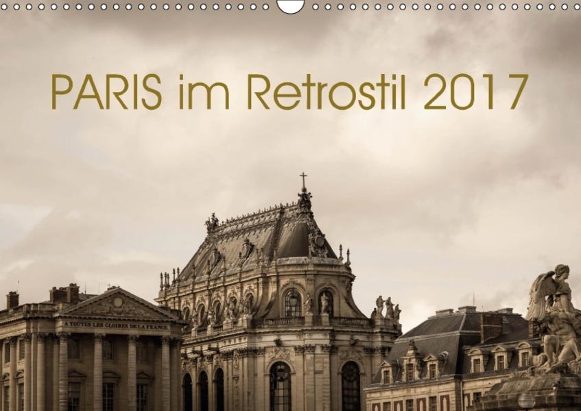 Paris im Retrostil 2017 (Wandkalender 2017 DIN A3 quer) - Coverbild