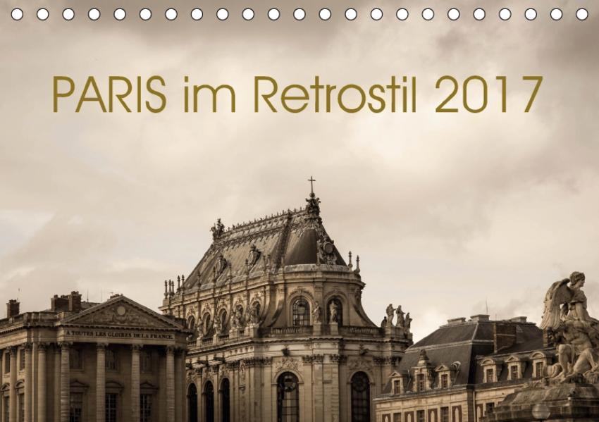 Paris im Retrostil 2017 (Tischkalender 2017 DIN A5 quer) - Coverbild