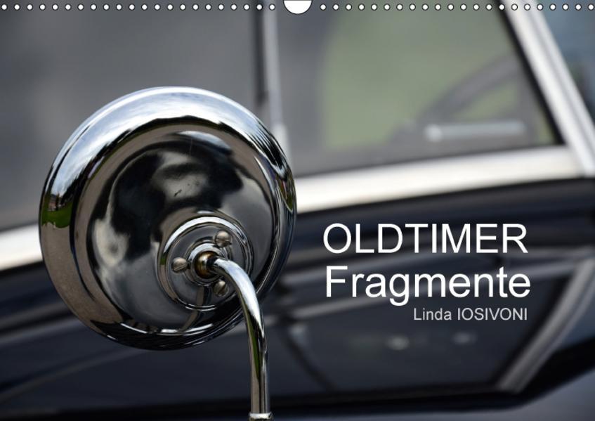 OLDTIMER Fragmente (Wandkalender 2017 DIN A3 quer) - Coverbild