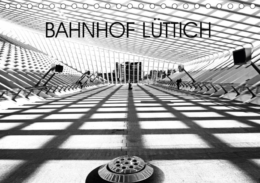 Bahnhof Lüttich (Tischkalender 2017 DIN A5 quer) - Coverbild