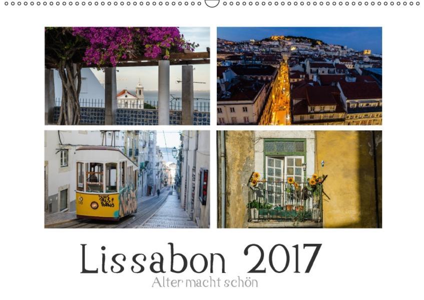 Lissabon - Alter macht schön (Wandkalender 2017 DIN A2 quer) - Coverbild