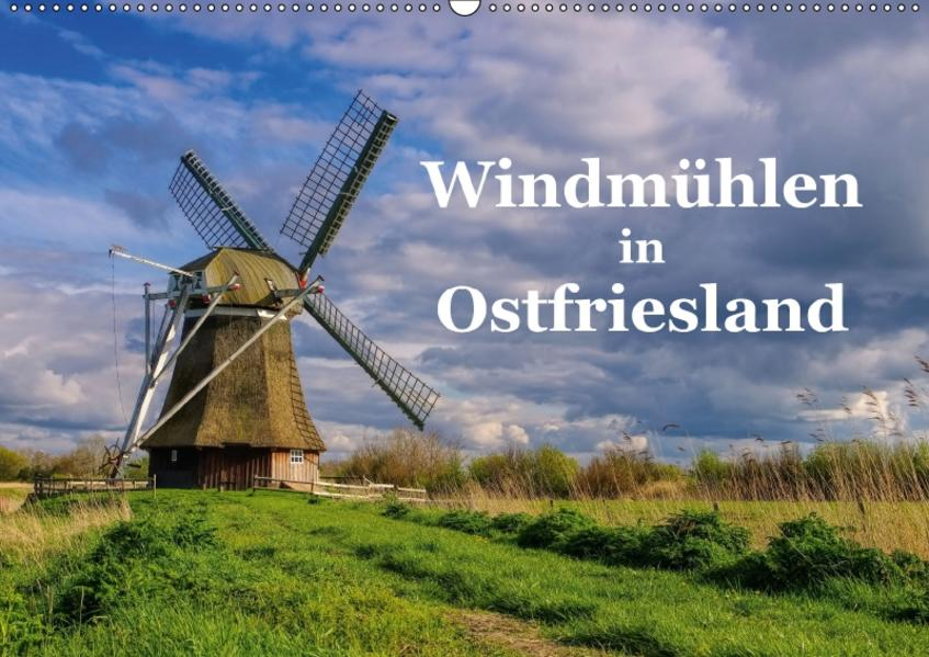 Windmühlen in Ostfriesland (Wandkalender 2017 DIN A2 quer) - Coverbild