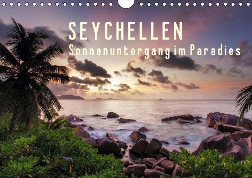 Seychellen Sonnenuntergang im ParadiesCH-Version  (Wandkalender 2017 DIN A4 quer) - Coverbild