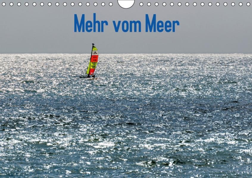Mehr vom Meer (Wandkalender 2017 DIN A4 quer) - Coverbild