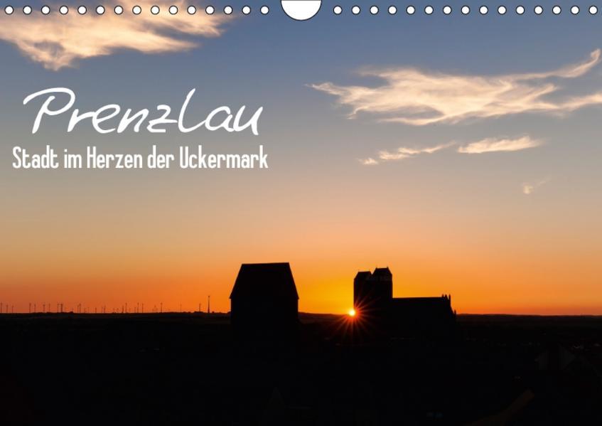 Prenzlau - Stadt im Herzen der Uckermark (Wandkalender 2017 DIN A4 quer) - Coverbild