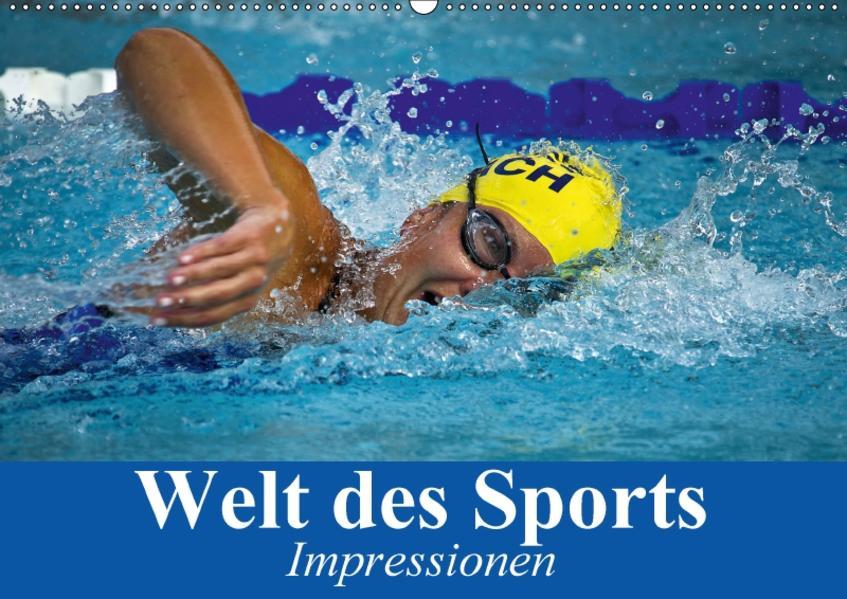 Welt des Sports. Impressionen (Wandkalender 2017 DIN A2 quer) - Coverbild