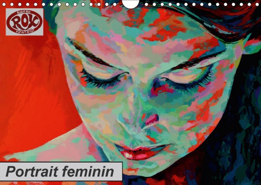 Portrait feminin (Wandkalender 2017 DIN A4 quer) - Coverbild