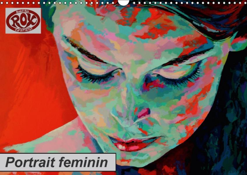 Portrait feminin (Wandkalender 2017 DIN A3 quer) - Coverbild