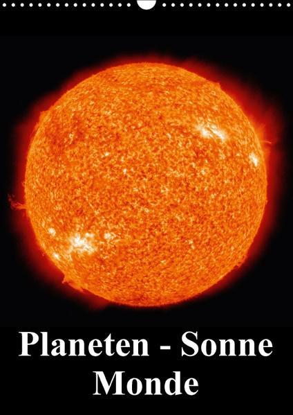 Planeten, Sonne, Monde (Wandkalender 2017 DIN A3 hoch) - Coverbild