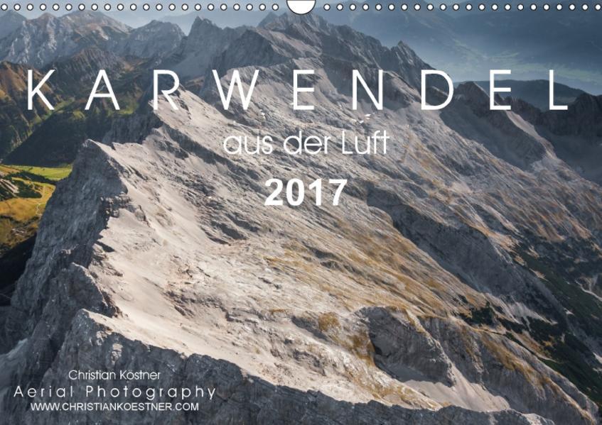 Karwendel aus der Luft 2017 (Wandkalender 2017 DIN A3 quer) - Coverbild