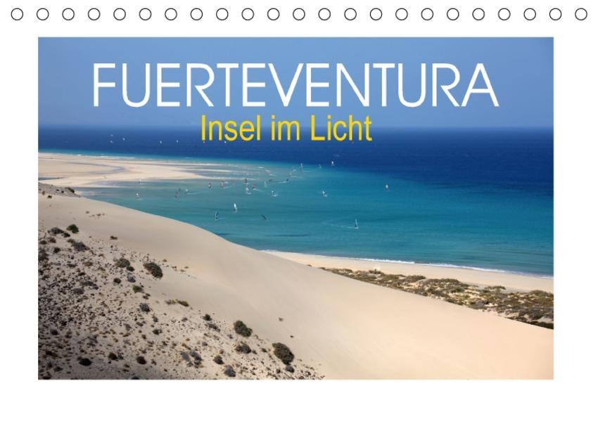 Fuerteventura - Insel im Licht (Tischkalender 2017 DIN A5 quer) - Coverbild