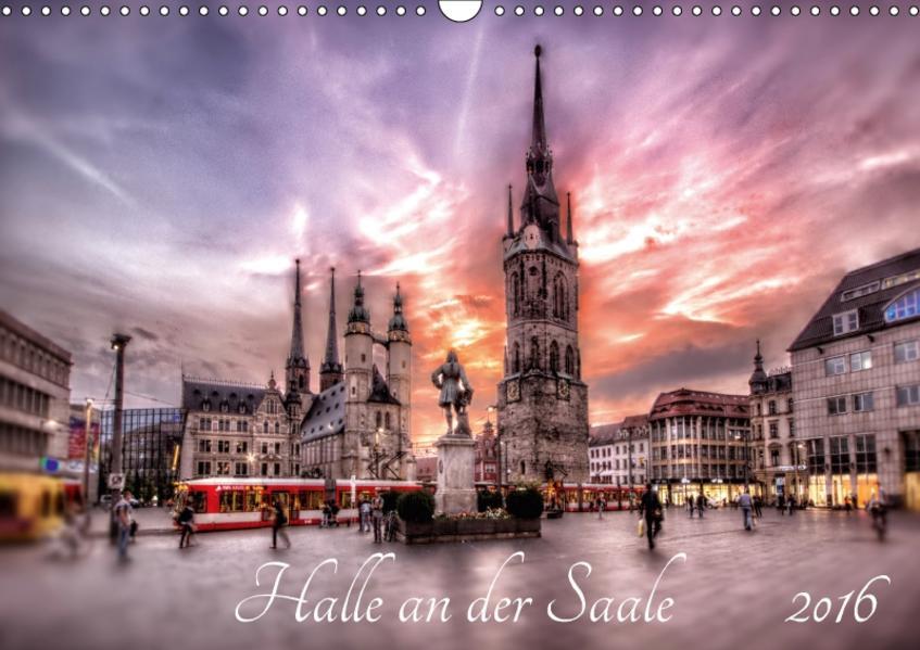 Halle an der Saale 2017 (Wandkalender 2017 DIN A3 quer) - Coverbild