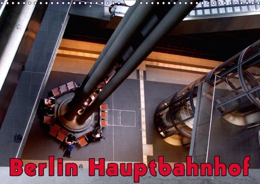 Berlin Hauptbahnhof (Wandkalender 2017 DIN A3 quer) - Coverbild