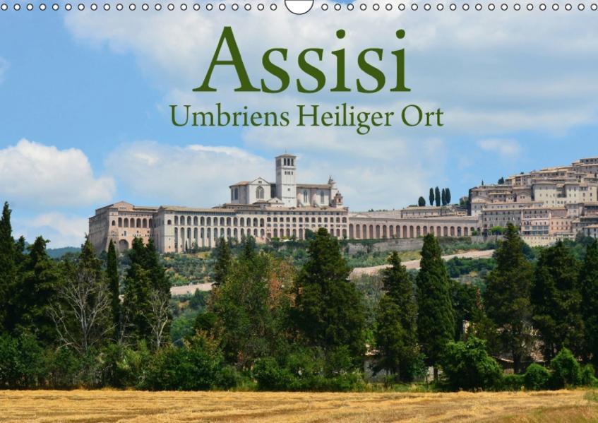 Assisi Umbriens Heiliger OrtAT-Version  (Wandkalender 2017 DIN A3 quer) - Coverbild