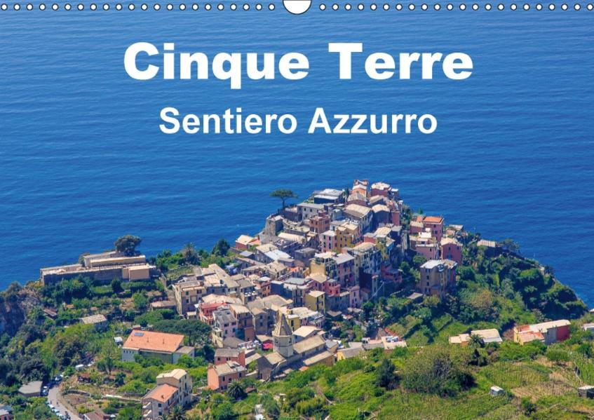 Cinque Terre Sentiero Azzurro (Wandkalender 2017 DIN A3 quer) - Coverbild