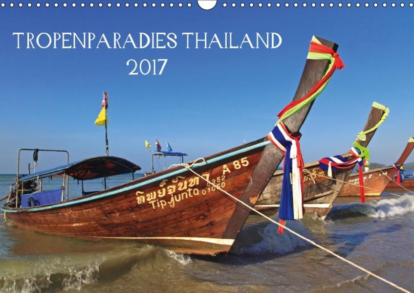 Tropenparadies Thailand 2017 (Wandkalender 2017 DIN A3 quer) - Coverbild