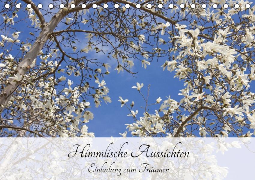 Himmlische Aussichten - Einladung zum Träumen (Tischkalender 2017 DIN A5 quer) - Coverbild