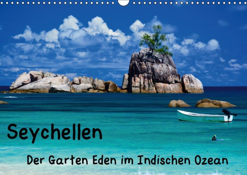 Seychellen - Der Garten Eden im Indischen Ozean (Wandkalender 2017 DIN A3 quer) - Coverbild
