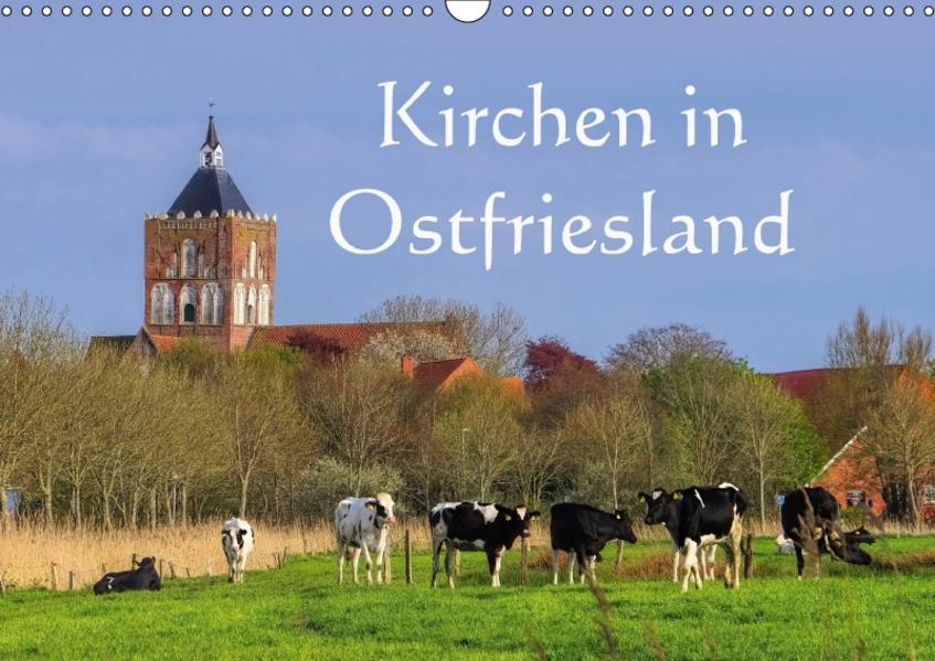 Kirchen in Ostfriesland (Wandkalender 2017 DIN A3 quer) - Coverbild
