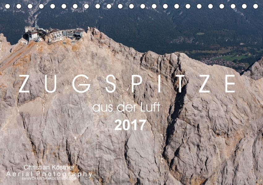 Zugspitze aus der Luft (Tischkalender 2017 DIN A5 quer) - Coverbild