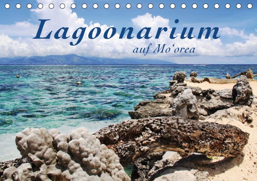 Lagoonarium auf Mo'orea (Tischkalender 2017 DIN A5 quer) - Coverbild