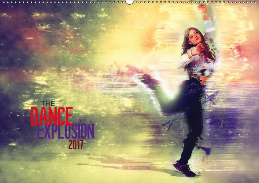 The Dance Explosion (Wandkalender 2017 DIN A2 quer) - Coverbild