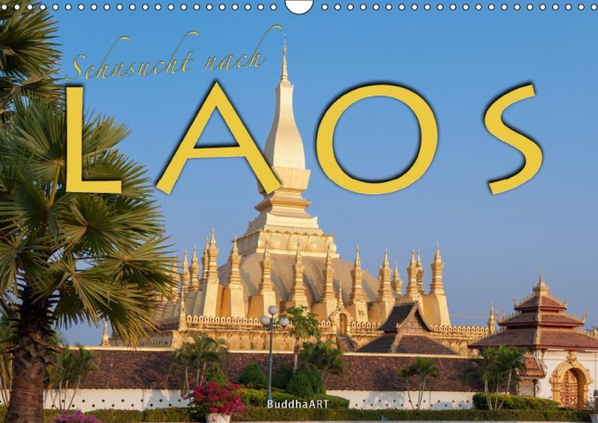 Sehnsucht nach LAOS (Wandkalender 2017 DIN A3 quer) - Coverbild