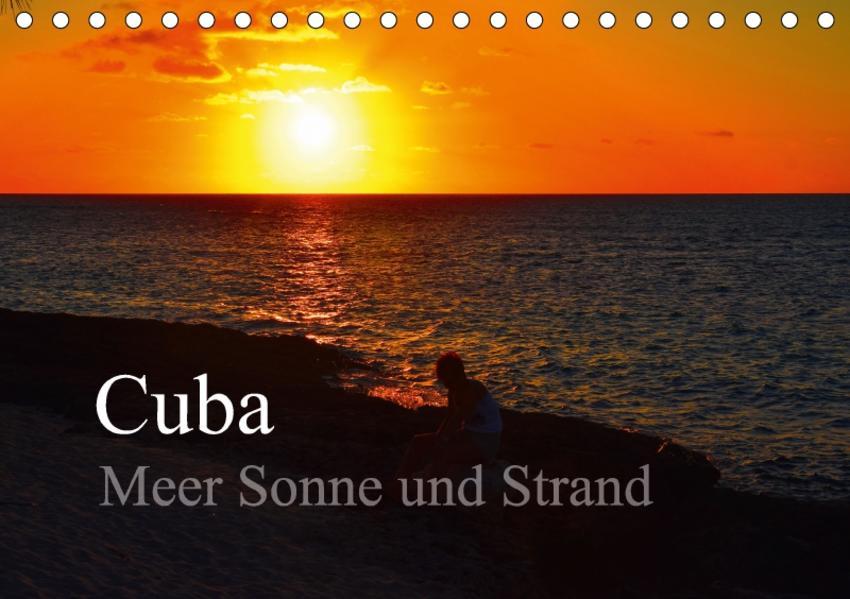 Cuba Meer Sonne und Strand (Tischkalender 2017 DIN A5 quer) - Coverbild