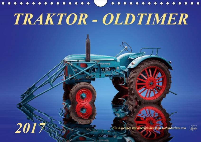 Traktor - OldtimerAT-Version  (Wandkalender 2017 DIN A4 quer) - Coverbild