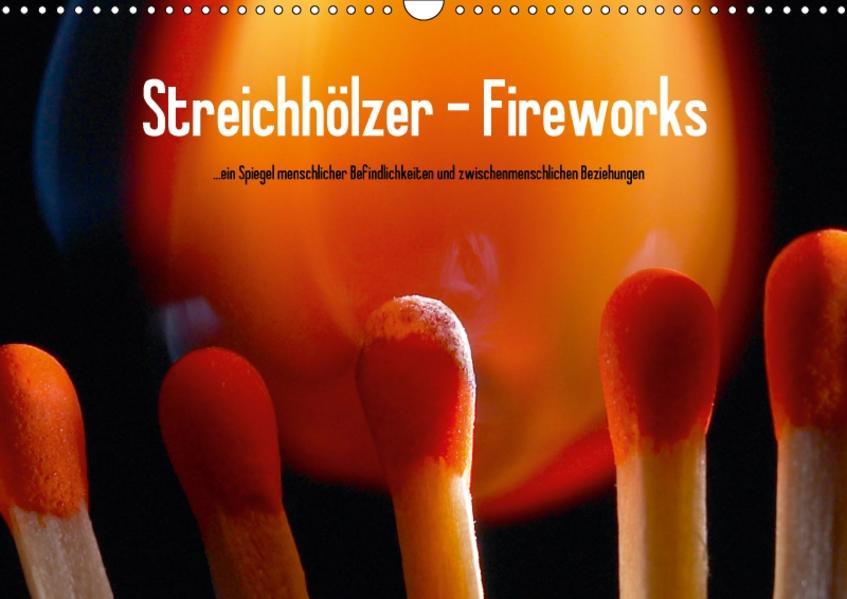 Streichhölzer - Fireworks (Wandkalender 2017 DIN A3 quer) - Coverbild