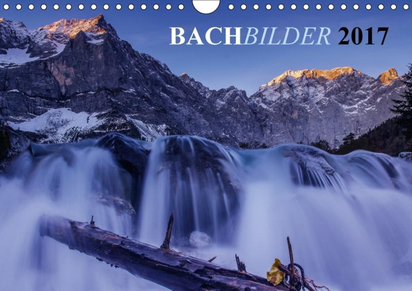Bachbilder (Wandkalender 2017 DIN A4 quer) - Coverbild