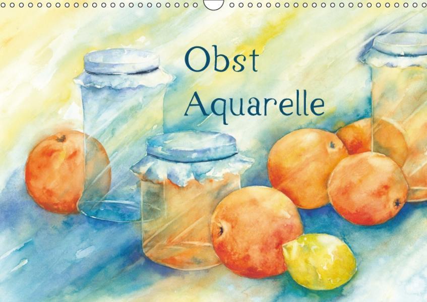 Obst Aquarelle (Wandkalender 2017 DIN A3 quer) - Coverbild