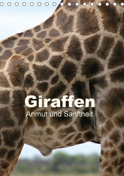 Giraffen - Anmut und Sanftheit (Tischkalender 2017 DIN A5 hoch) - Coverbild
