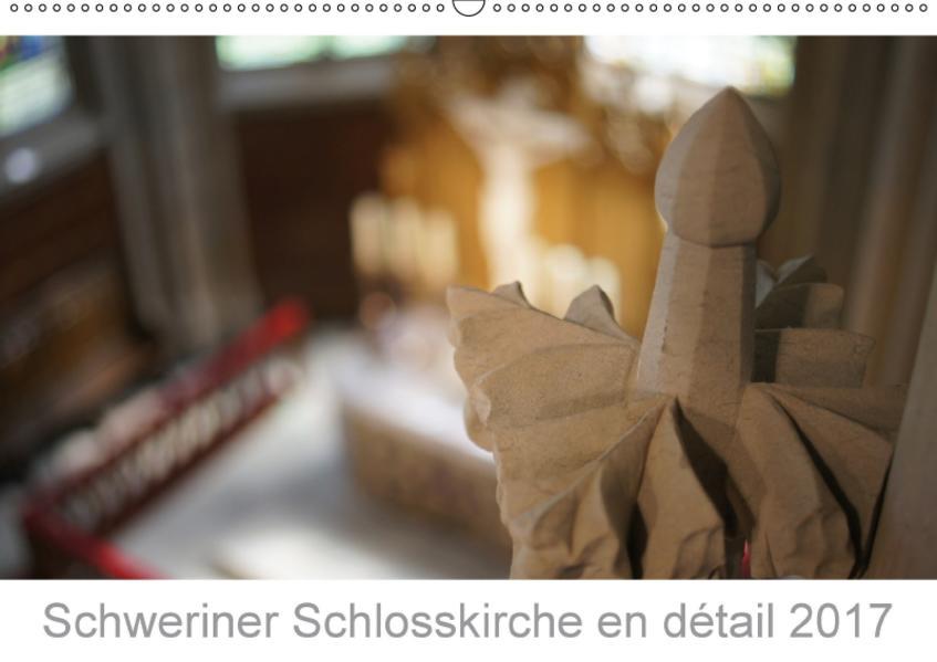 Schweriner Schlosskirche en détail 2017 (Wandkalender 2017 DIN A2 quer) - Coverbild