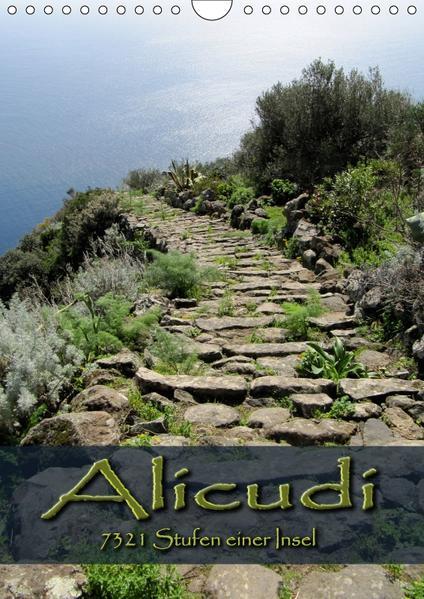 Alicudi - 7321 Stufen einer Insel (Wandkalender 2017 DIN A4 hoch) - Coverbild